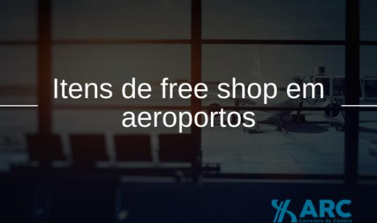 Conheça os itens de free shop em aeroportos mais desejados pelos passageiros